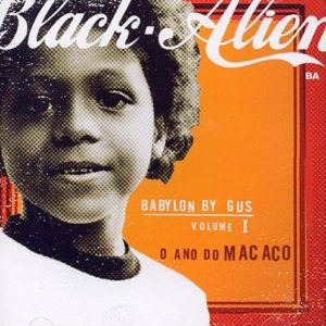babylon-by-gus-vol-1-o-ano-do-macaco-black-alien