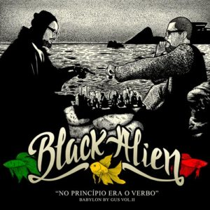 babylon by gus vol 2 no principio era o- verbo black alien