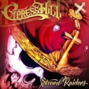 Cypress Hill Stoned Raiders