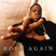 Notorious B.I.G. Born Again