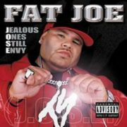 Fat Joe Jealous Ones Still Envy (J.O.S.E.)