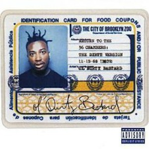 Ol' Dirty Bastard Return To The 36 Chambers: The Dirty Version