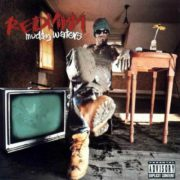 Redman Muddy Waters