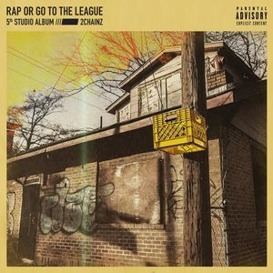 2 chainz rap or go to the league